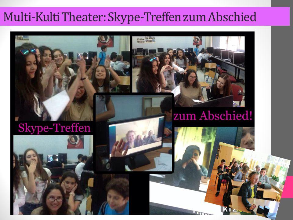 Multi-Kulti Theater: Skype-Treffen zum Abschied