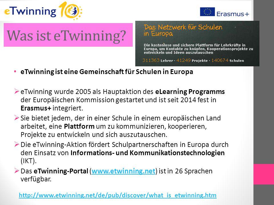 Was ist eTwinning? eTwinning ist eine Gemeinschaft für Schulen in Europa  eTwinning wurde 2005 als Hauptaktion des eLearning Programms der Europäisch