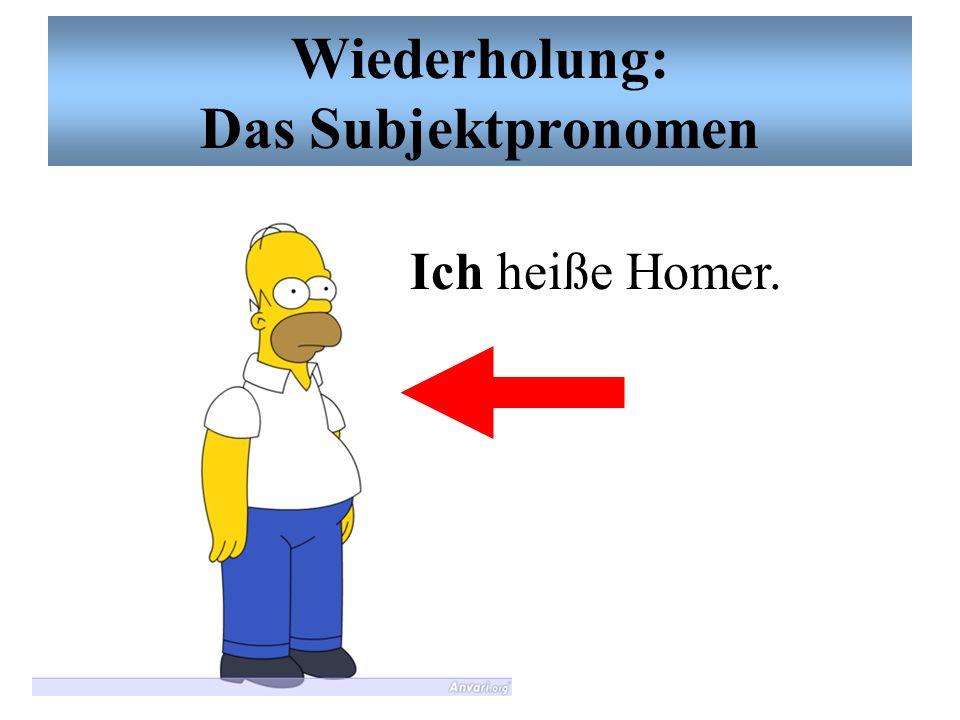 Wiederholung: Das Subjektpronomen Sie heißen die Flanders.