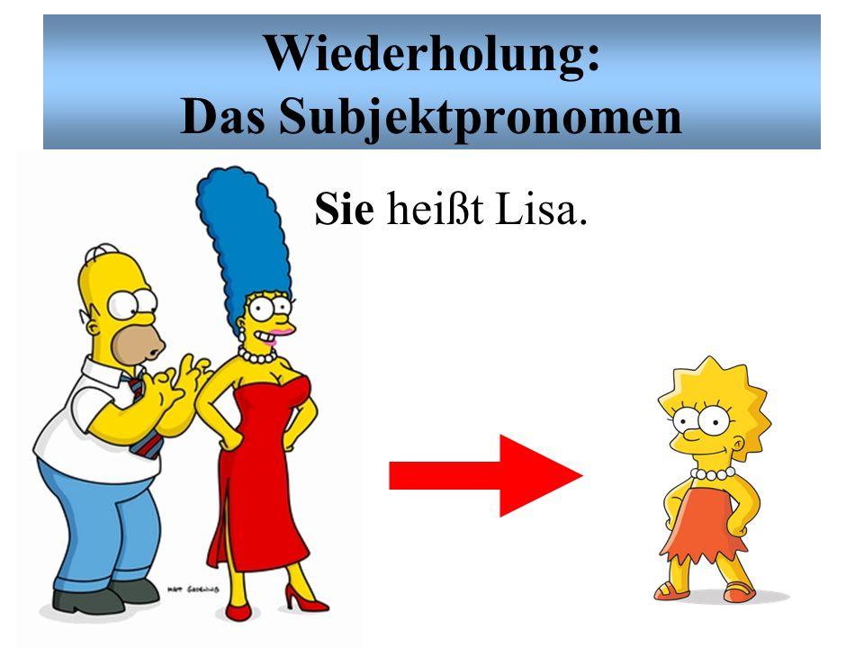 Wiederholung: Das Subjektpronomen Er heißt Bart.