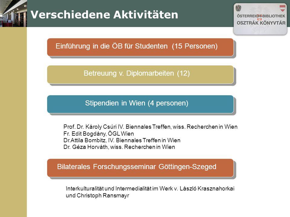 Verschiedene Aktivitäten Einführung in die ÖB für Studenten (15 Personen)Betreuung v.