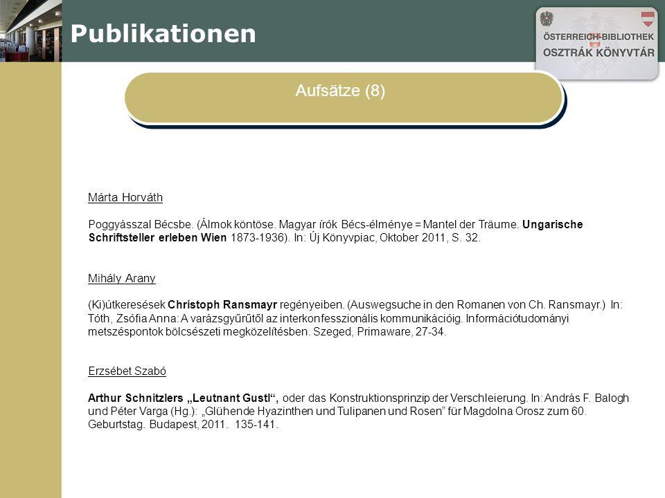 Publikationen Aufsätze (8) Márta Horváth Poggyásszal Bécsbe.