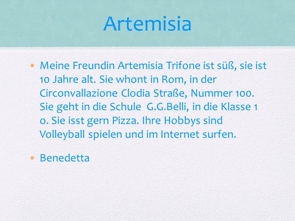 Meine Freundin Artemisia Trifone ist süß, sie ist 10 Jahre alt.
