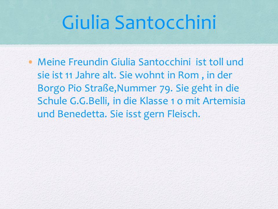 Giulia Santocchini Meine Freundin Giulia Santocchini ist toll und sie ist 11 Jahre alt.