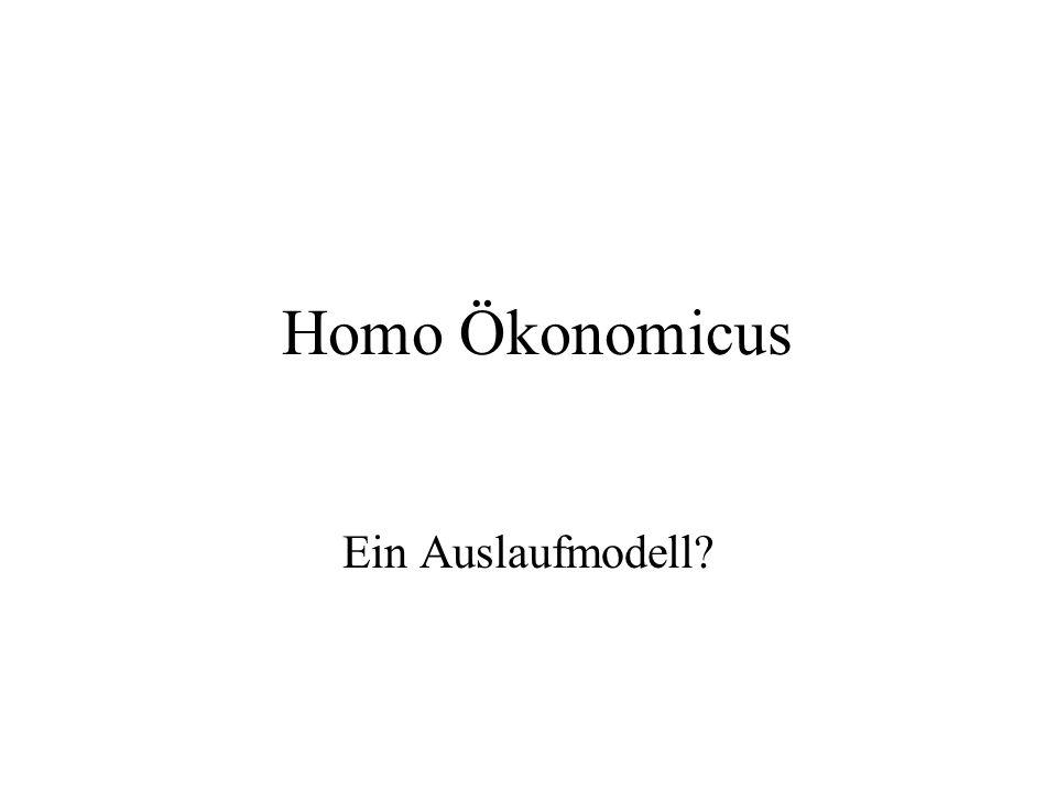 Homo Ökonomicus Ein Auslaufmodell?