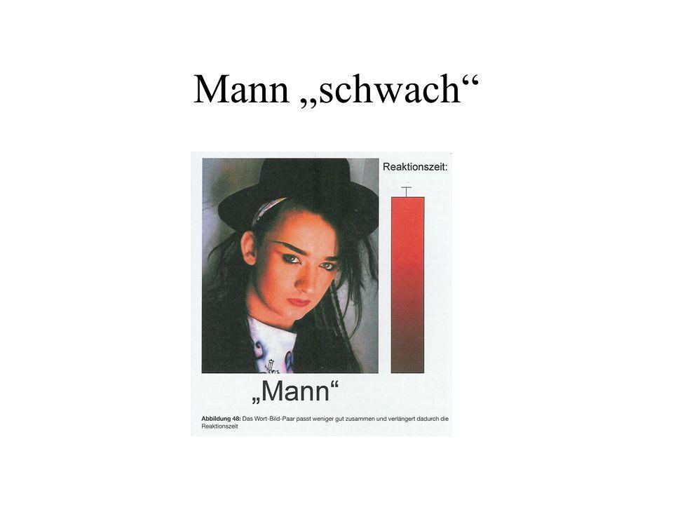 """Mann """"schwach"""""""