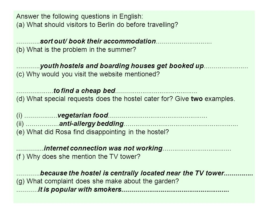 Key vocabulary and ideas from the text: Unterkunft means accommodation so covers youth hostels, hotels, campsites etc Sollten means you should do something Vor is before; vor ihrer Reise – before their journey Reise – journey; reisen – to travel; der/die Reisende – passenger/ traveller Preisgünstig is another word for cheap, like billig/ nicht teuer/ preiswert Wer means who/ whoever äußerst means extremely; äußerst gut geeignet means extremely well suitable Schade means a pity; this word is used a lot and when you see it you know the next thing will be a negative or a disappointment Obwohl means although and when you see this you know what comes next will negate what went before (it links a positive with a negative) Leider means unfortunately – so a negative will follow.
