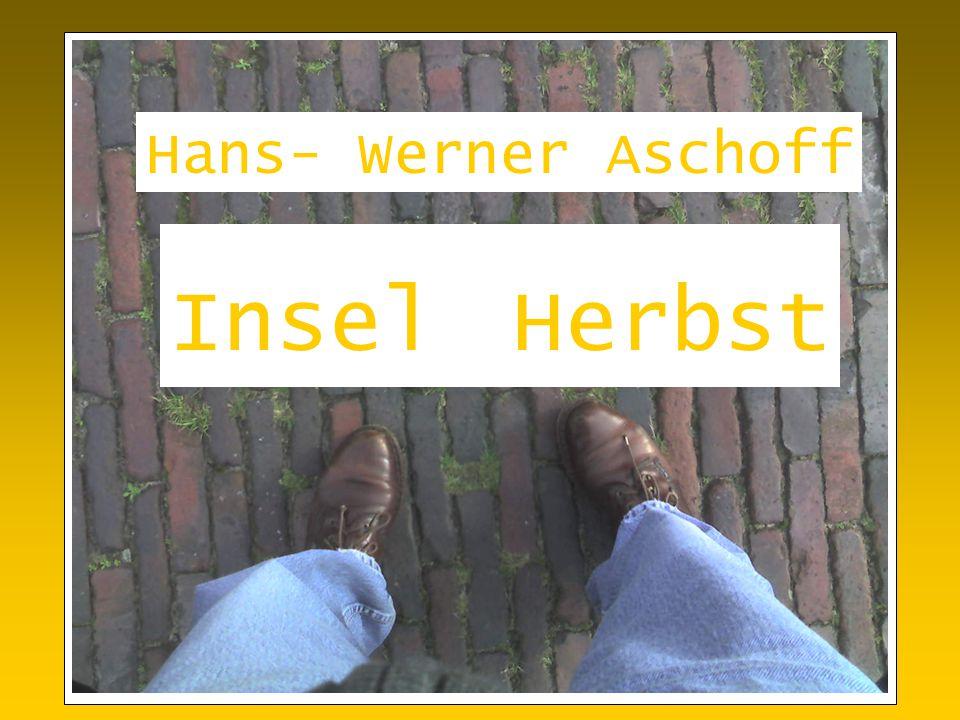 Insel Herbst Hans- Werner Aschoff
