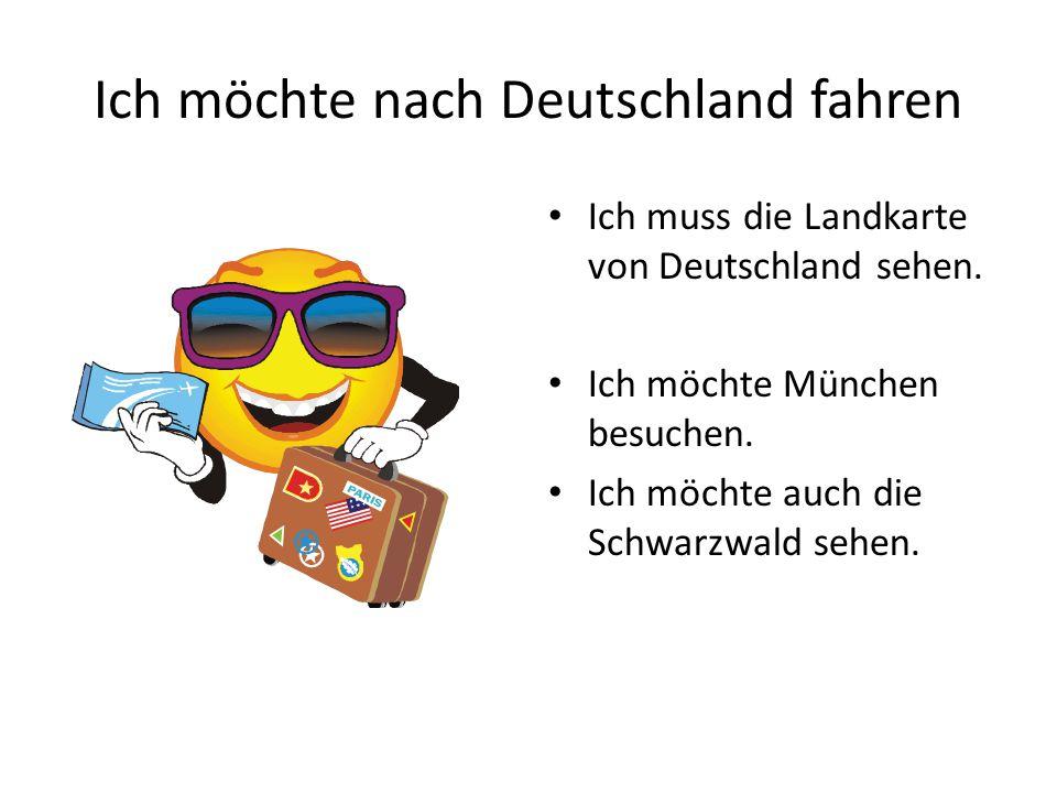 Ich möchte nach Deutschland fahren Ich muss die Landkarte von Deutschland sehen.