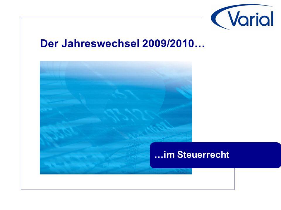 Der Jahreswechsel 2009/2010… …im Steuerrecht
