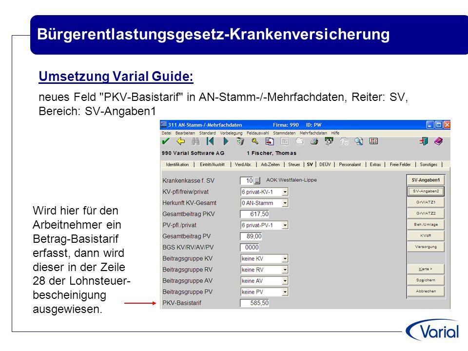 Bürgerentlastungsgesetz-Krankenversicherung Umsetzung Varial Guide: neues Feld