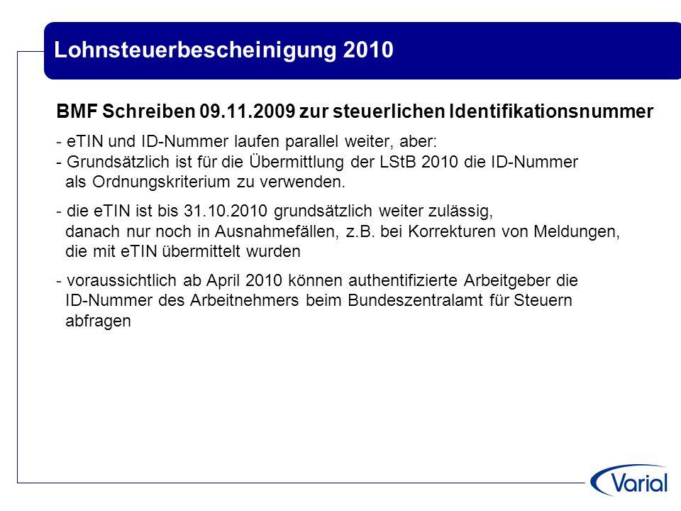 Lohnsteuerbescheinigung 2010 BMF Schreiben 09.11.2009 zur steuerlichen Identifikationsnummer - eTIN und ID-Nummer laufen parallel weiter, aber: - Grun