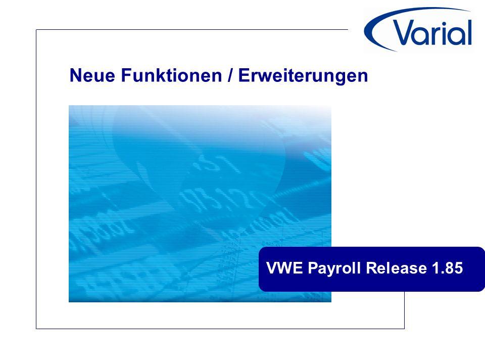 Neue Funktionen / Erweiterungen VWE Payroll Release 1.85