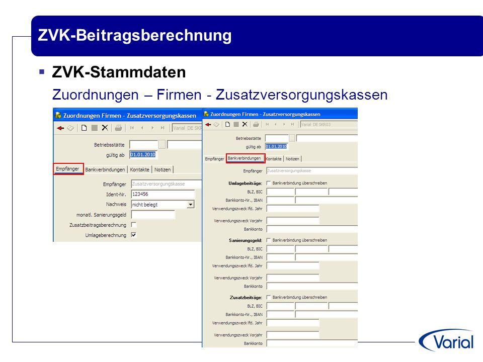 ZVK-Beitragsberechnung  ZVK-Stammdaten Zuordnungen – Firmen - Zusatzversorgungskassen