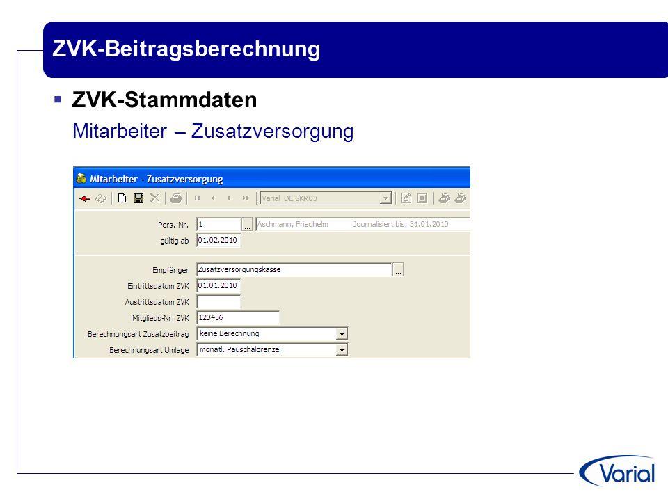 ZVK-Beitragsberechnung  ZVK-Stammdaten Mitarbeiter – Zusatzversorgung