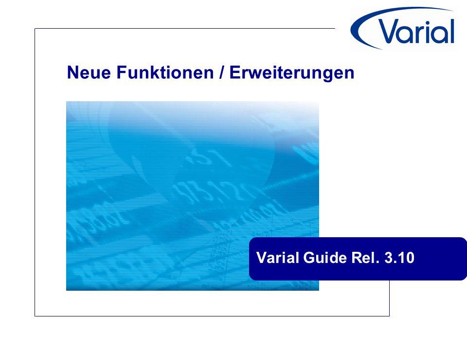 Neue Funktionen / Erweiterungen Varial Guide Rel. 3.10