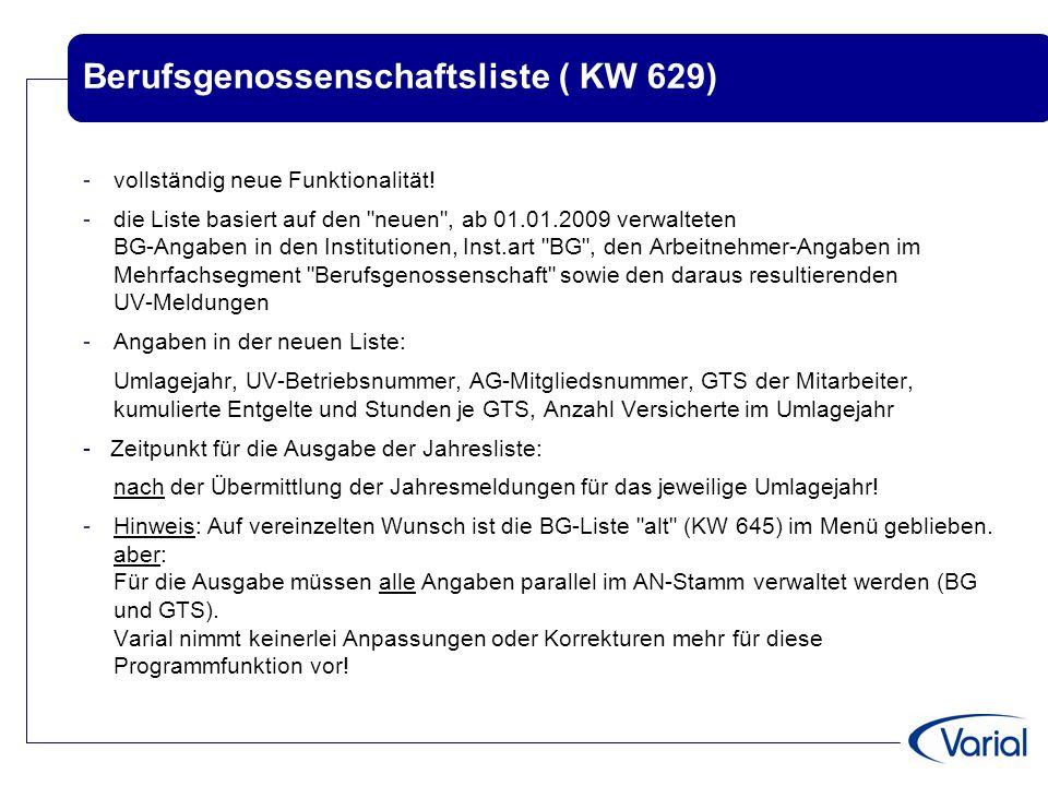 Berufsgenossenschaftsliste ( KW 629) -vollständig neue Funktionalität! -die Liste basiert auf den