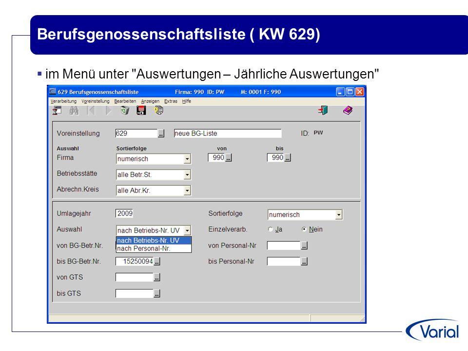 Berufsgenossenschaftsliste ( KW 629)  im Menü unter
