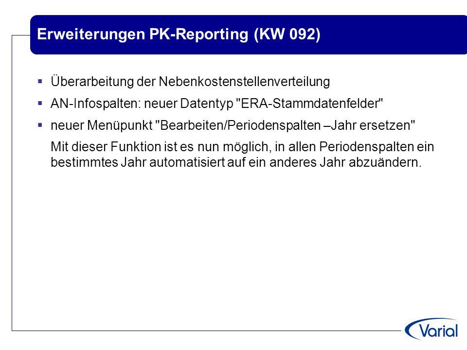 Erweiterungen PK-Reporting (KW 092)  Überarbeitung der Nebenkostenstellenverteilung  AN-Infospalten: neuer Datentyp