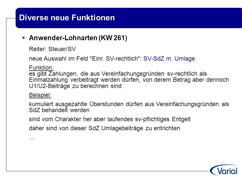 Diverse neue Funktionen  Anwender-Lohnarten (KW 261) Reiter: Steuer/SV neue Auswahl im Feld