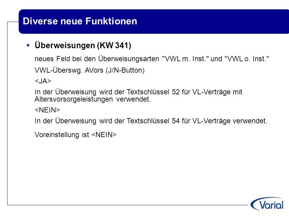Diverse neue Funktionen  Überweisungen (KW 341) neues Feld bei den Überweisungsarten