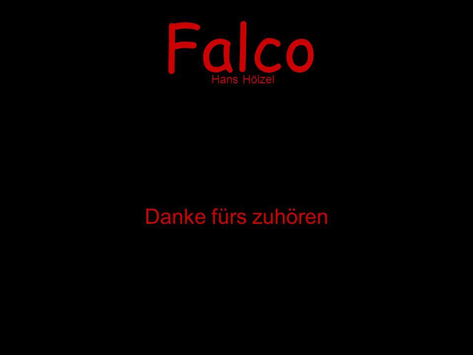 Falco Danke fürs zuhören Hans Hölzel