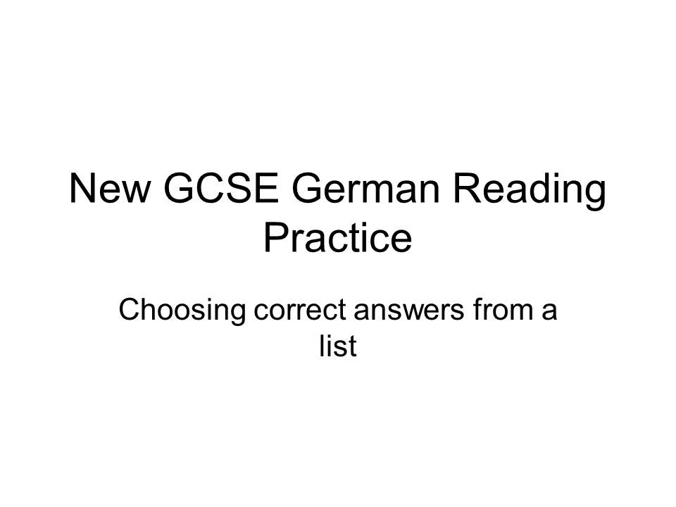 New GCSE German Reading Practice Choosing correct answers from a list