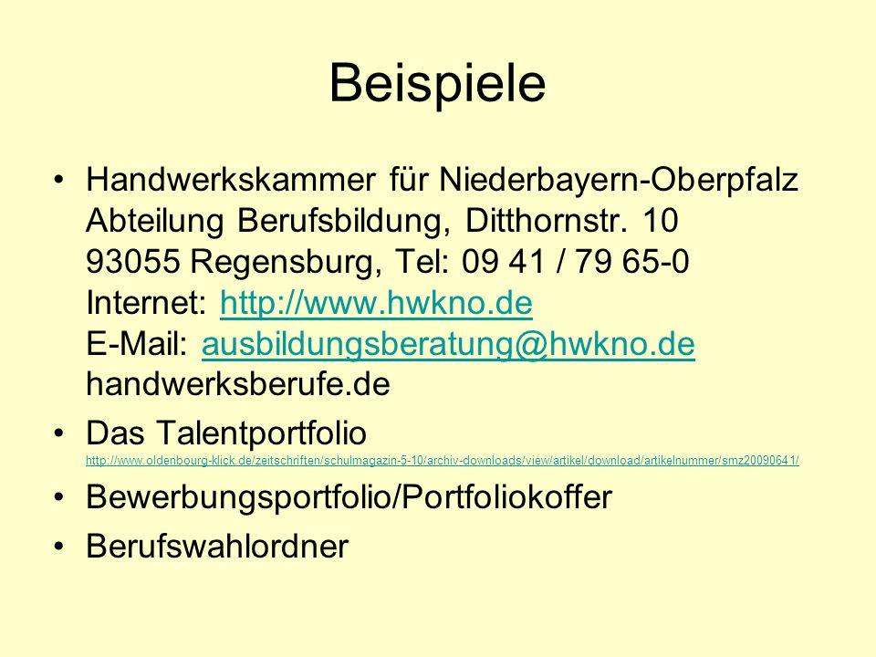 Beispiele Handwerkskammer für Niederbayern-Oberpfalz Abteilung Berufsbildung, Ditthornstr.