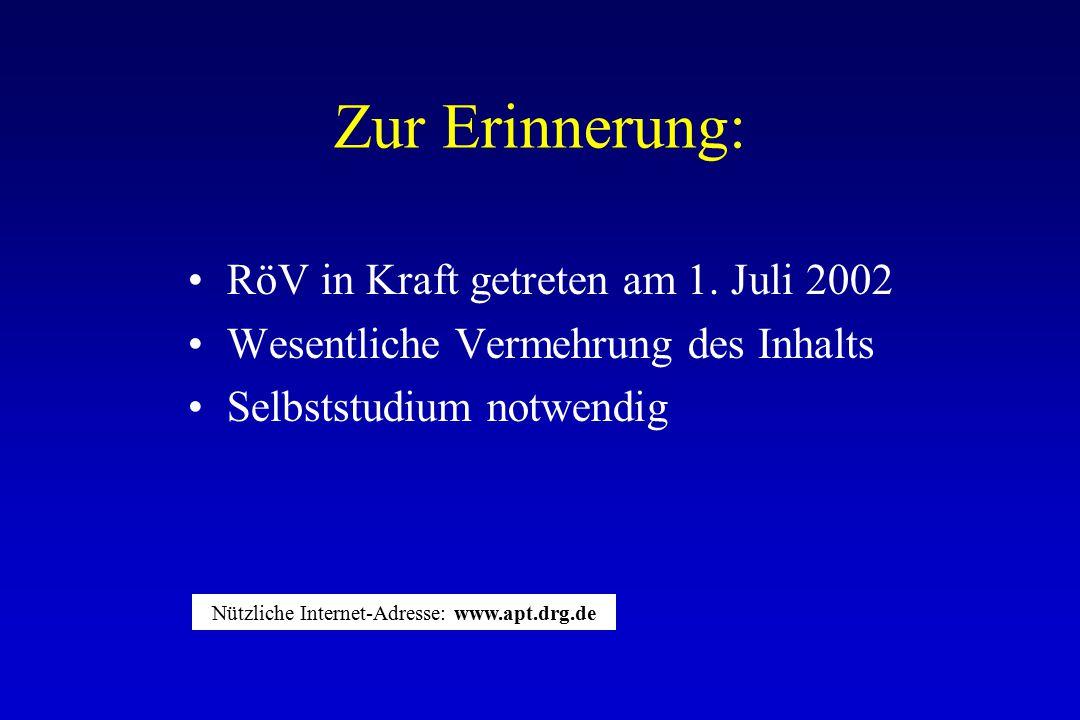 Zur Erinnerung: RöV in Kraft getreten am 1.