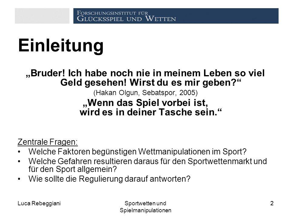 """Luca RebeggianiSportwetten und Spielmanipulationen 22 Einleitung """"Bruder."""