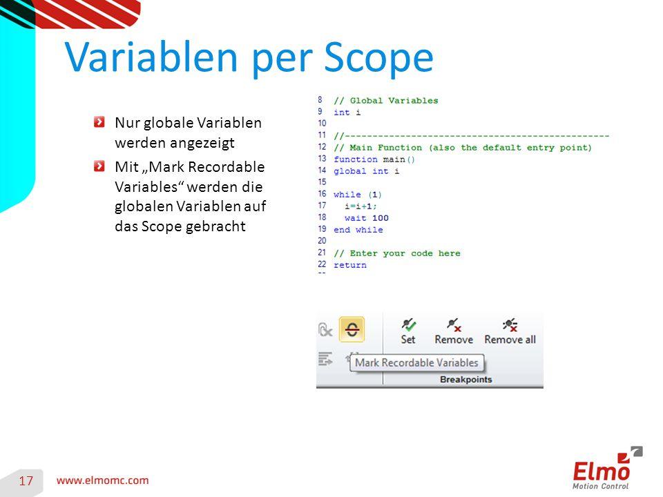 """Variablen per Scope 17 Nur globale Variablen werden angezeigt Mit """"Mark Recordable Variables"""" werden die globalen Variablen auf das Scope gebracht"""