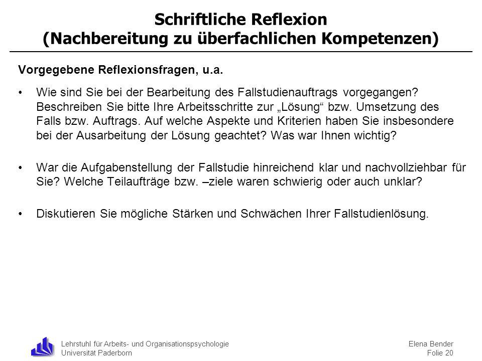 Lehrstuhl für Arbeits- und Organisationspsychologie Universität Paderborn Schriftliche Reflexion (Nachbereitung zu überfachlichen Kompetenzen) Vorgege