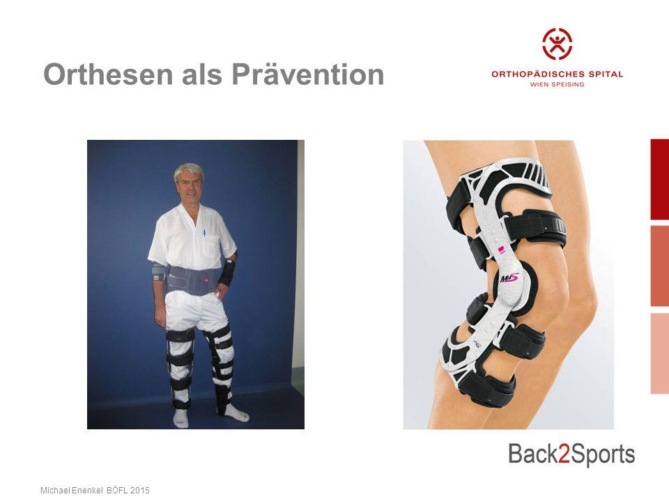 Orthesen als Prävention Michael Enenkel BÖFL 2015