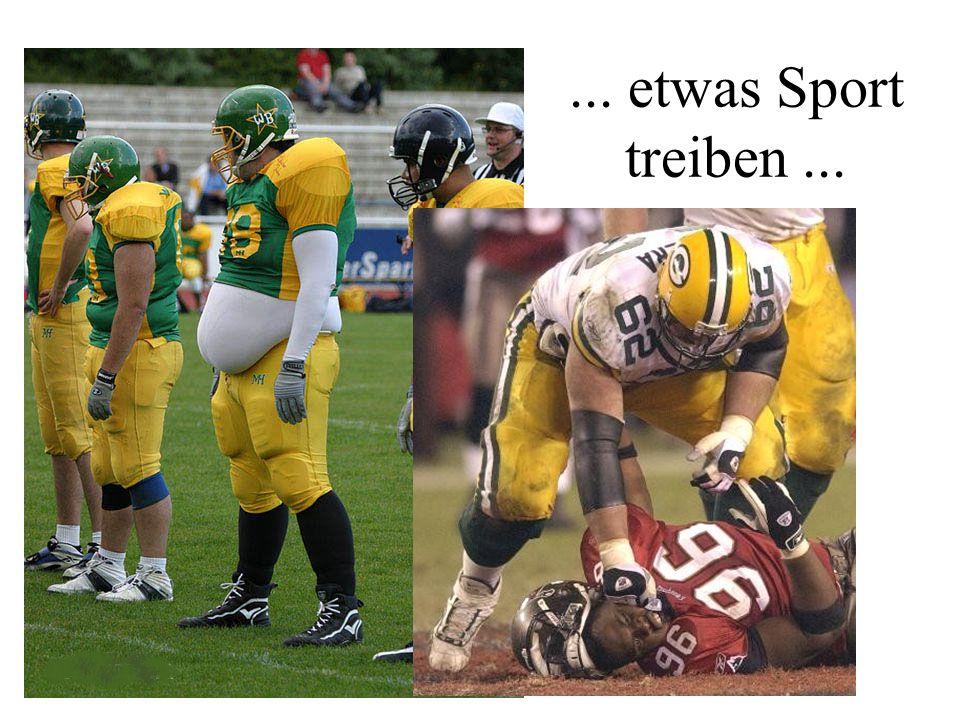 ... etwas Sport treiben...