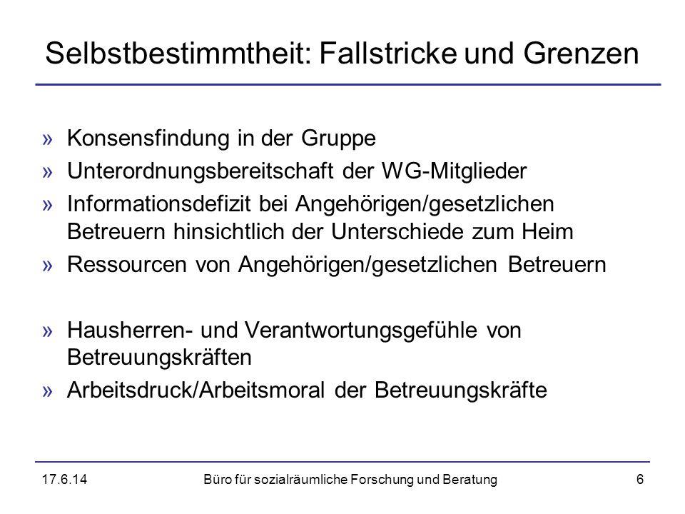 Selbstbestimmtheit: Fallstricke und Grenzen »Konsensfindung in der Gruppe »Unterordnungsbereitschaft der WG-Mitglieder »Informationsdefizit bei Angehö