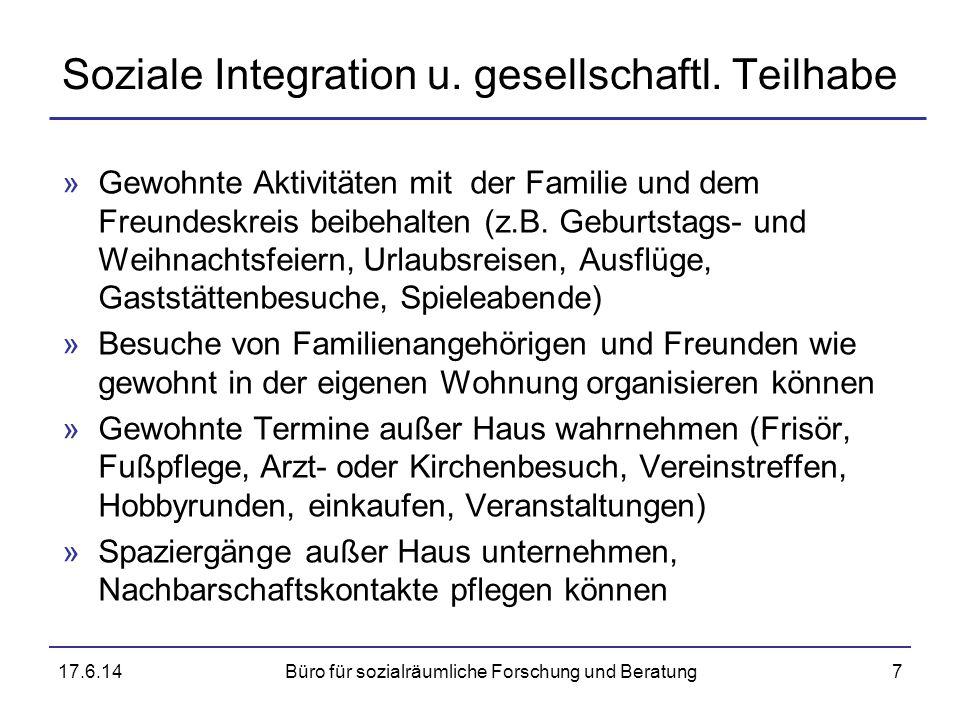 Soziale Integration u. gesellschaftl. Teilhabe »Gewohnte Aktivitäten mit der Familie und dem Freundeskreis beibehalten (z.B. Geburtstags- und Weihnach