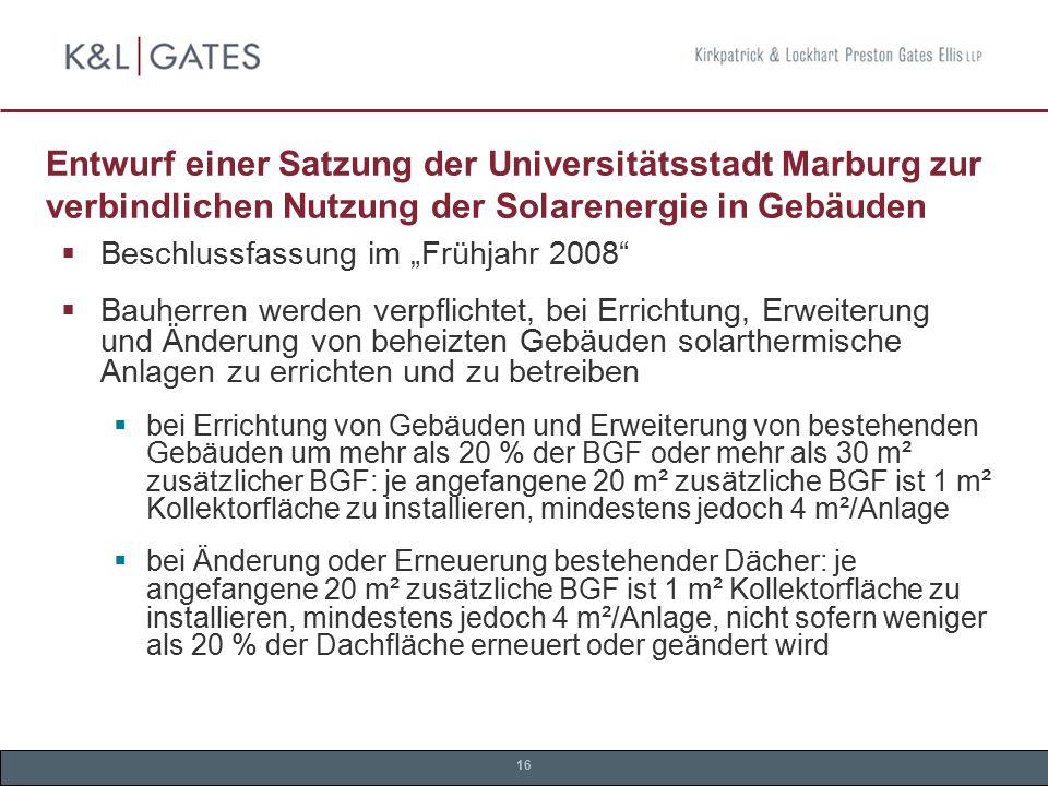 """16 Entwurf einer Satzung der Universitätsstadt Marburg zur verbindlichen Nutzung der Solarenergie in Gebäuden  Beschlussfassung im """"Frühjahr 2008"""" """