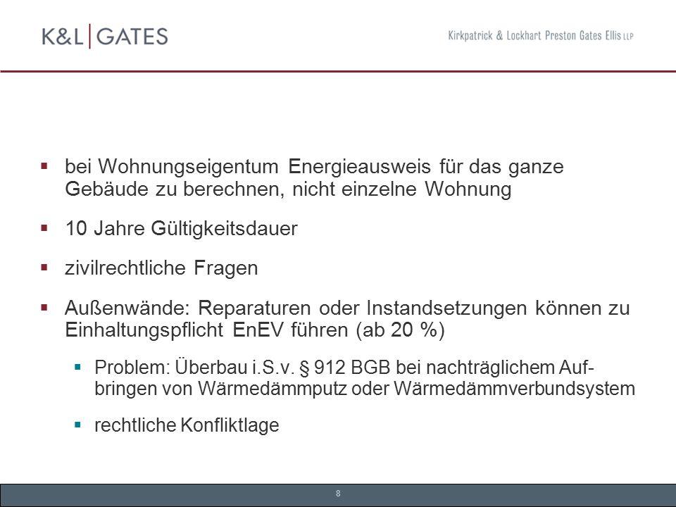 9 Landesrecht  Gesetz zur Nutzung erneuerbarer Wärmeenergie in Baden- Württemberg  verliert Relevanz mit Inkrafttreten des EEWärmeG  Hamburgische Klimaschutzverordnung  verschärft EnEV  Problem: Fördermittel  Berliner Energiespargesetz  Verbot Einbau Nachtstromspeicherheizungen