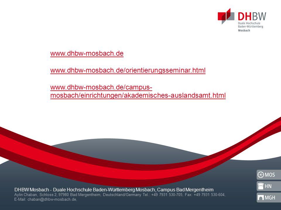 DHBW Mosbach - Duale Hochschule Baden-Württemberg Mosbach, Campus Bad Mergentheim Aylin Chaban, Schloss 2, 97980 Bad Mergentheim, Deutschland/Germany