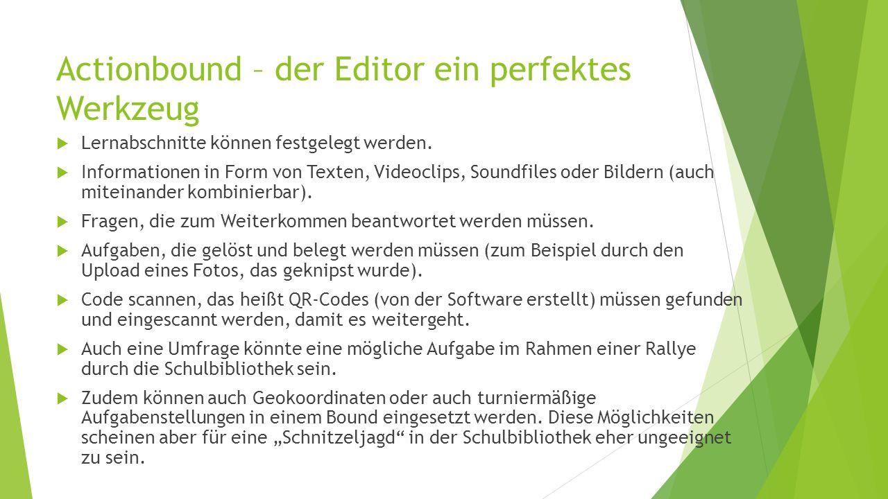 Actionbound – der Editor ein perfektes Werkzeug  Lernabschnitte können festgelegt werden.