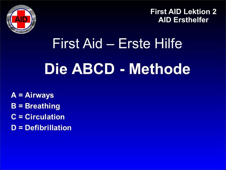 First Aid – Erste Hilfe AED – Automatisierte Externe Defibrillation Elektroschocks direkt ans Herz, um den Rhythmus des Herzens (Herzschlag) wieder in Gang zu bringen Sozusagen ein Resetknopf des Herzens
