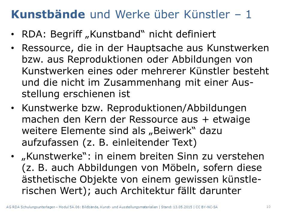 """Kunstbände und Werke über Künstler – 1 RDA: Begriff """"Kunstband nicht definiert Ressource, die in der Hauptsache aus Kunstwerken bzw."""