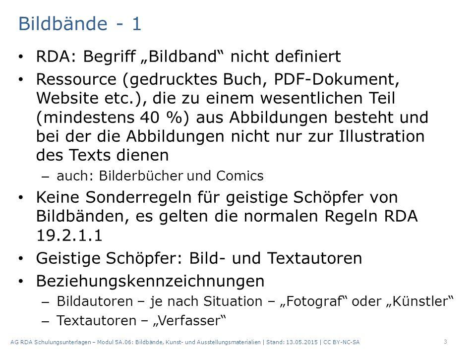 """Bildbände - 1 RDA: Begriff """"Bildband"""" nicht definiert Ressource (gedrucktes Buch, PDF-Dokument, Website etc.), die zu einem wesentlichen Teil (mindest"""