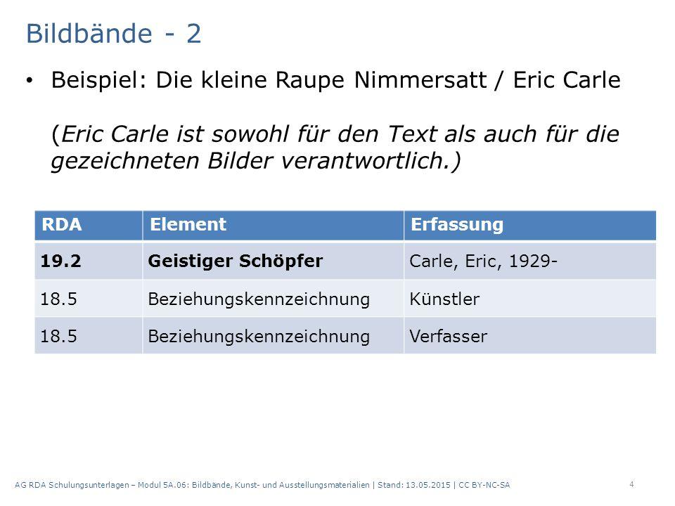 Bildbände - 3 Beispiel: Nürnberg im Luftbild : eine Topographie in 90 Bildern / Luftbilder von Eugen Christmeier ; Texte von Hartmut Beck und Theo Friedrich 5 AG RDA Schulungsunterlagen – Modul 5A.06: Bildbände, Kunst- und Ausstellungsmaterialien | Stand: 13.05.2015 | CC BY-NC-SA RDAElementErfassung 19.2Geistiger Schöpfer Christmeier, Egon, 1923- 2001 18.5BeziehungskennzeichnungFotograf 19.2Geistiger SchöpferBeck, Hartmut, 1940- 18.5BeziehungskennzeichnungVerfasser 19.2Geistiger SchöpferFriedrich, Theo 18.5BeziehungskennzeichnungVerfasser