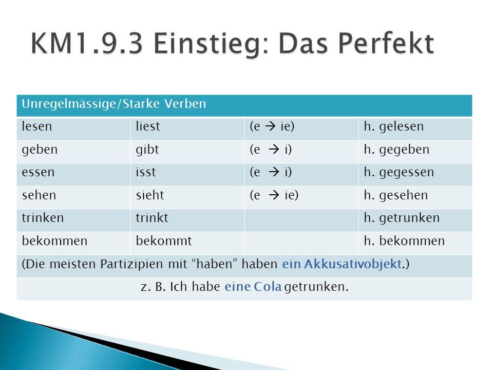 Unregelmässige/Starke Verben lesener liest(e  ie)h.