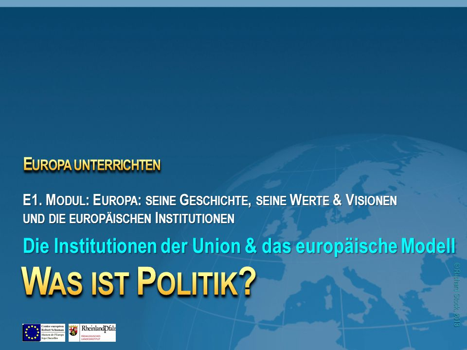 © Richard Stock, 2013 4 Was ist Politik?