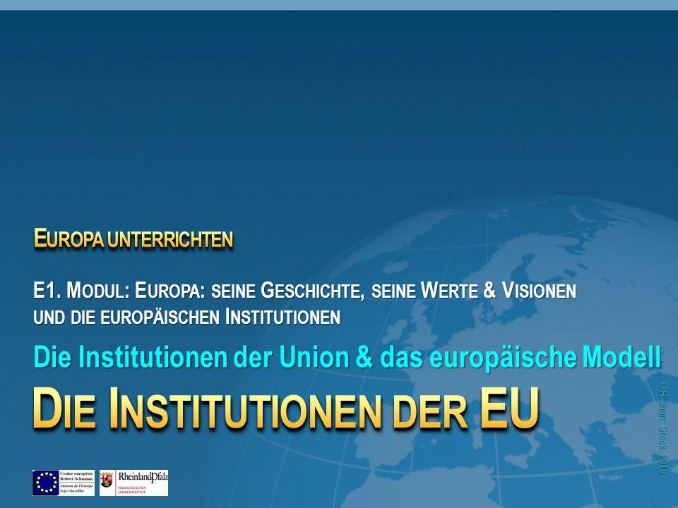 © Richard Stock, 2013 6 Die Institutionen der EU