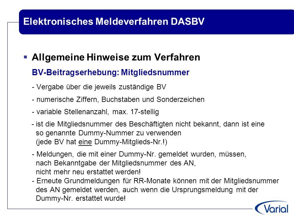 Elektronisches Meldeverfahren DASBV  Allgemeine Hinweise zum Verfahren BV-Beitragserhebung: Mitgliedsnummer - Vergabe über die jeweils zuständige BV