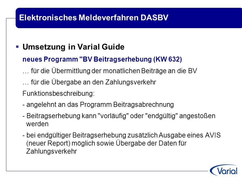 Elektronisches Meldeverfahren DASBV  Umsetzung in Varial Guide neues Programm