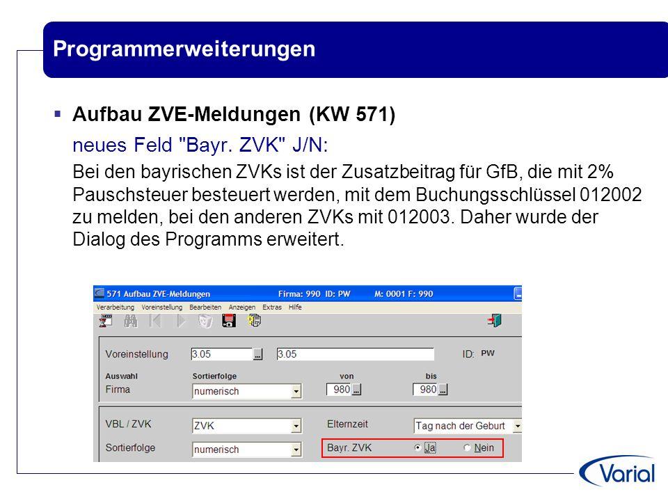 Programmerweiterungen  Aufbau ZVE-Meldungen (KW 571) neues Feld